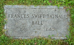 Frances Swift <I>Tatnall</I> Ball