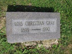 Lois <I>Christian</I> Gray