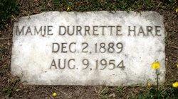 Mamie <I>Durrette</I> Hare