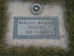 Margaret Agnes <I>Matteson</I> Solberg
