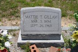 Mattie <I>Tant</I> Gillam