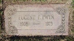 Eugene E Ewen