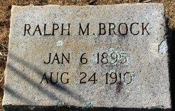 Ralph M Brock