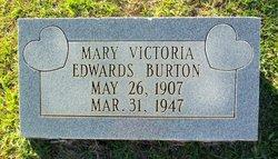 Mary Victoria <I>Edwards</I> Burton