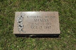 Katherine <I>Miller</I> Maness