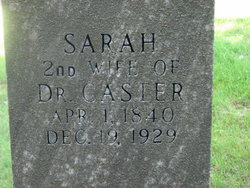 Sarah Magdalina <I>Gilbert</I> Caster