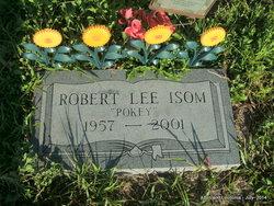 """Robert Lee """"Pokey"""" Isom, III"""
