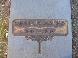 Harriette <I>Reeves</I> Shaw