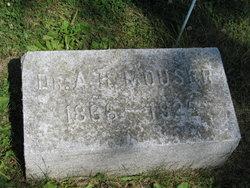 Dr. Ambrose Henry Mouser