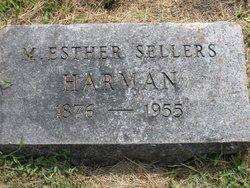 M. Esther <I>Sellers</I> Harman