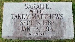 Sarah E <I>Taylor</I> Matthews