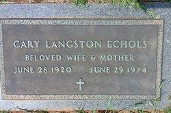Cary <I>Langston</I> Echols
