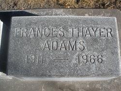 Frances <I>Thayer</I> Adams