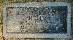 Jacqueline <I>Kirchman</I> Miller