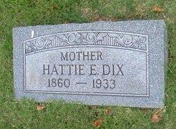 Hattie E <I>Gardner</I> Dix