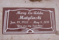 Mary Lu <I>McIntosh</I> Addie Matylinski