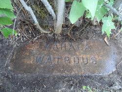 Mahala Adelaide <I>Dalrymple</I> Watrous