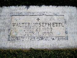 Walter Joseph Ettl