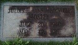 Juedith Ann <I>Bagwell</I> Mosley