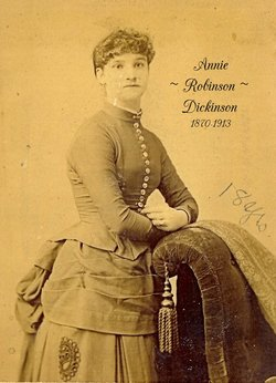 "Anna ""Annie"" <I>Robinson</I> Dickinson"