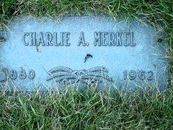"Charles A ""Charlie"" Merkel"