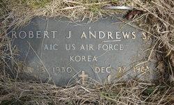 Robert J. Andrews, Sr