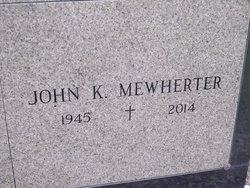 John K. Mewherter, Jr