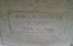 Anna M <I>Notman</I> Burkey