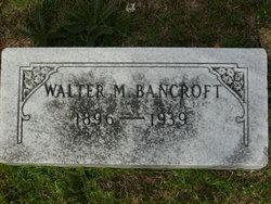Walter Mallard Bancroft