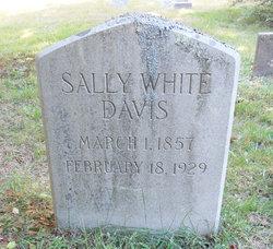 Sally <I>White</I> Davis