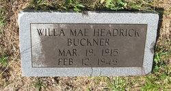 Willie Mae <I>Headrick</I> Buckner
