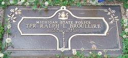 Ralph L. Broullire