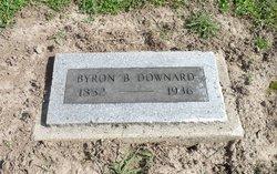 Byron B Downard