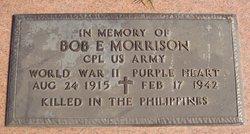 Bob E Morrison