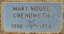Mary <I>Moore</I> Chenoweth