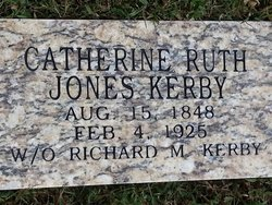 "Catherine (Caron) E. ""Ruth"" <I>Jones</I> Kerby"