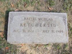 Hattie <I>Morgan</I> Ketchersid