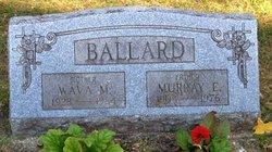 Murray E. Ballard