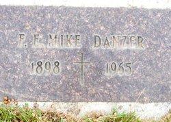 """F. E. """"Mike"""" Danzer"""