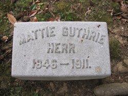 "Martha Emily ""Mattie"" <I>Guthrie</I> Herr"