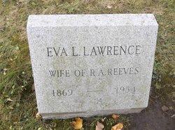 Eva L <I>Lawrence</I> Reeves