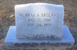 Murray A. Breland