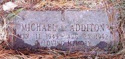 Michael L Additon