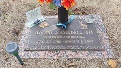 Robert J Cordell, III