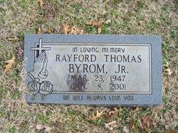 Rayford Thomas Byrom, Jr