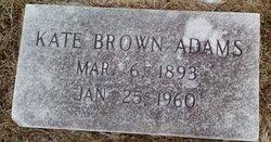 Kate <I>Brown</I> Adams