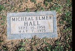 "Michael Elmer ""Mike"" Hall"