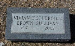 Vivian <I>Fothergill</I> Brown Sullivan