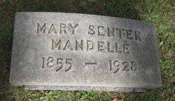 Mary Senter <I>Mandlebaum</I> Mandelle