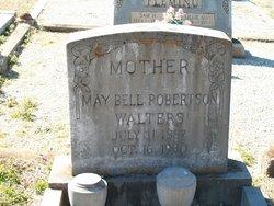 May Bell <I>Robertson</I> Walters